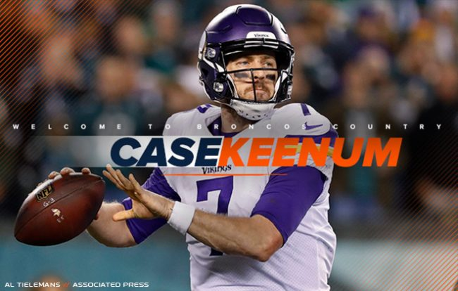 uk availability 40524 56679 Denver Broncos Have Found a New Quarterback in Case Keenum!